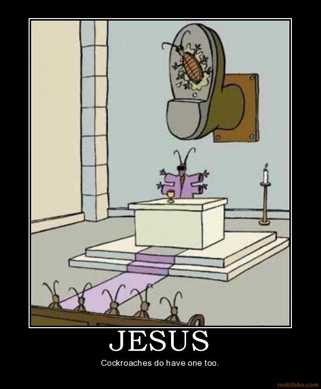 jesus-christ-cockroach-christianity-god-demotivational-poster