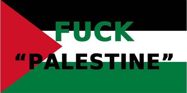 Fuck Palestine
