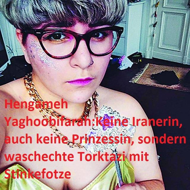 Yaghoobifarah_Hengameh Stinkefotze