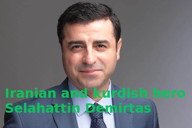 Iranian hero Selahattin Demirtas