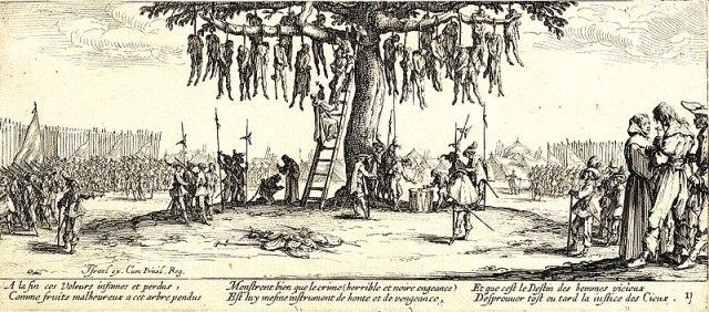 """""""Der Galgenbaum"""", aus dem 18-teiligen Radierzyklus """"Die großen Schrecken des Krieges"""" (Les Grandes Misères de la guerre), nach Jacques Callot (1632). Die Abbildung zeigt die Exekution von Dieben (""""Voleurs infames et perdus"""") sowie vermutlich auch Marodeuren, die um ihr Leben würfeln (in der Abb. rechts). Die Maßnahme ist kein Willkürakt, sondern erfolgt im Beisein von Geistlichen und entspricht dem damaligen Kriegsrecht, zur Aufrechterhaltung der militärischen Disziplin."""