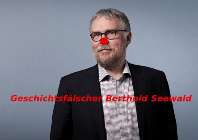 Geschichtsfälscher Berthold Seewald