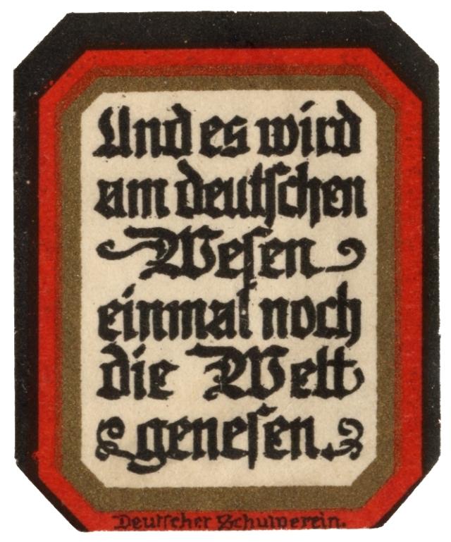 Am Deutschen Wesen soll die Welt genesen